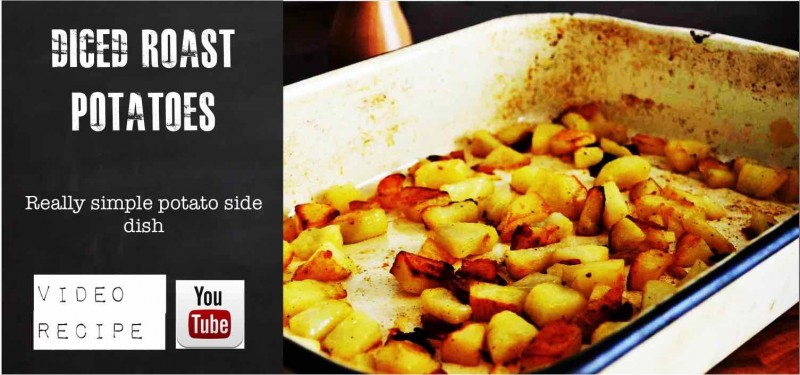 Dieced Roast Potatoes